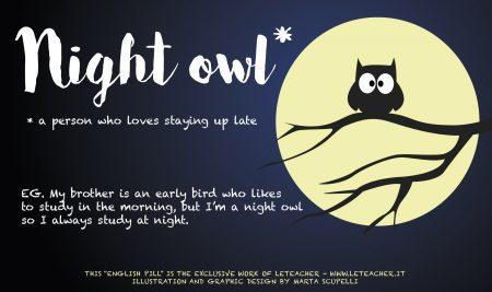 English Pill #03 Night owl