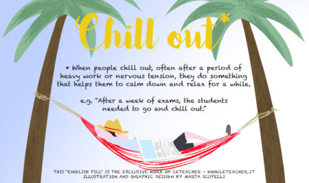 English Pill #11 Chill Out