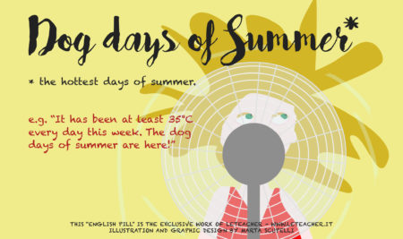 English Pill #14 Dog days of Summer
